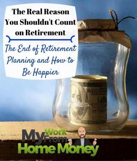 do not count on retirement