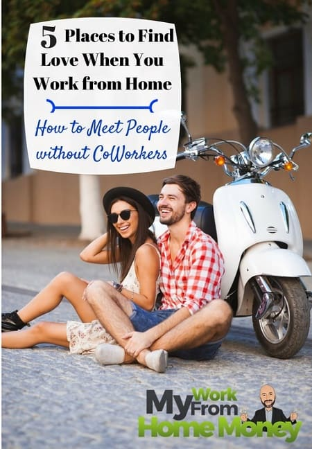 places to find love work from home