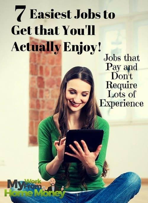 easiest jobs to get to make money