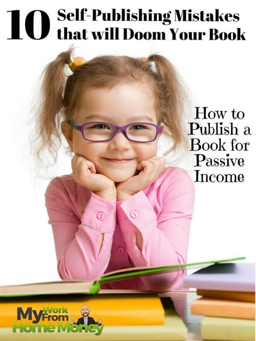 biggest self publishing mistakes
