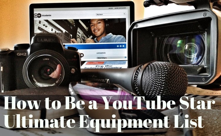 equipment to start on youtube