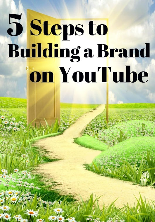 how to build a brand on youtube