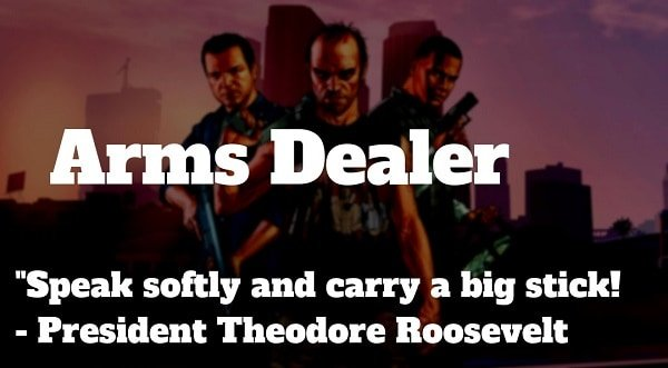 how to be an arms dealer