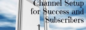 how to set up a youtube channel tips