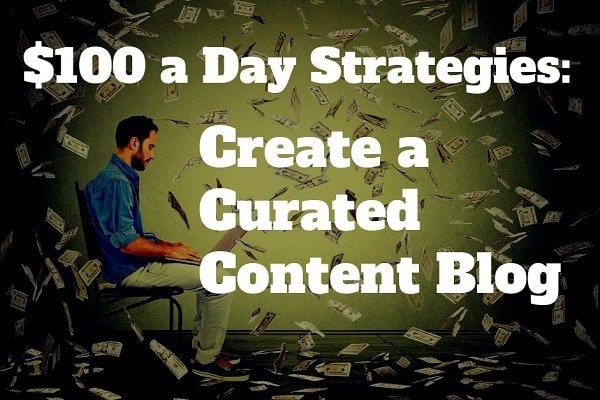 Make Money with a Curated Blog