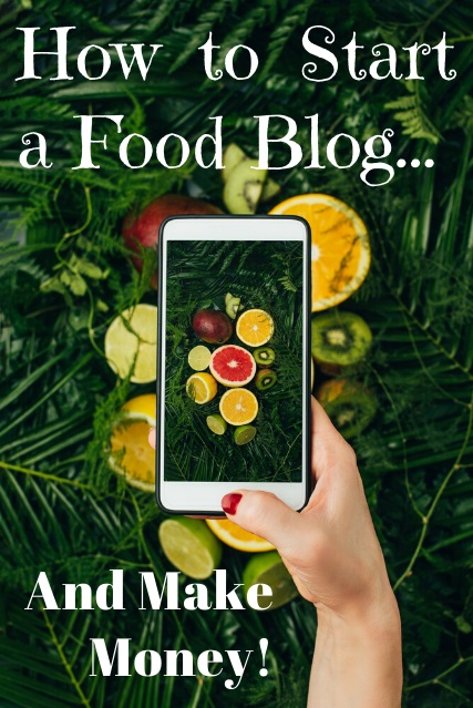 start a food blog and make money